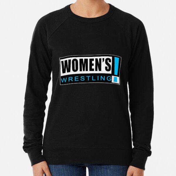 Women's Wrestling! Lightweight Sweatshirt