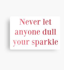 Never Dull Pink Canvas Print