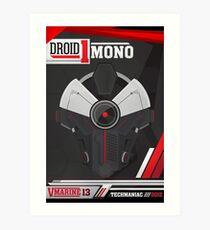 Driod Mono Art Print