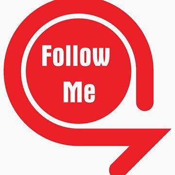 Follow me t-shirt by Crispian