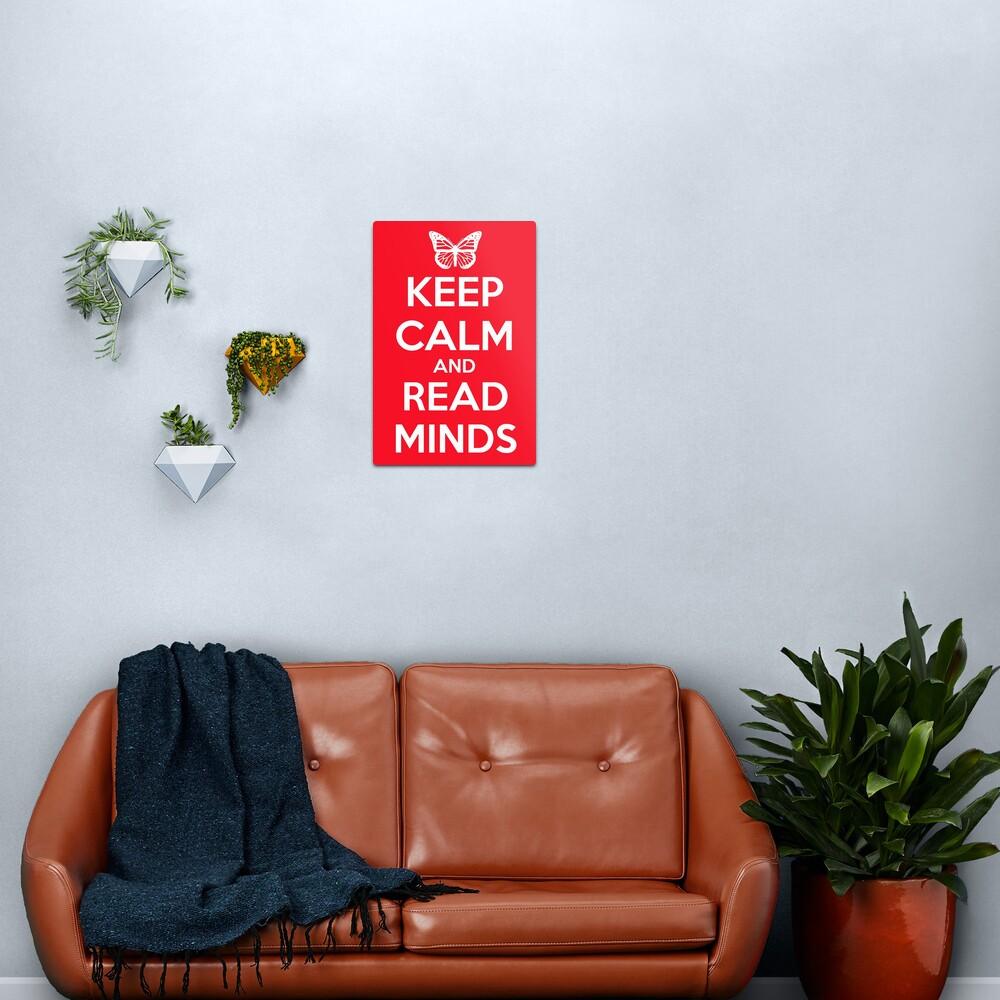 Keep Calm and Read Minds Metal Print