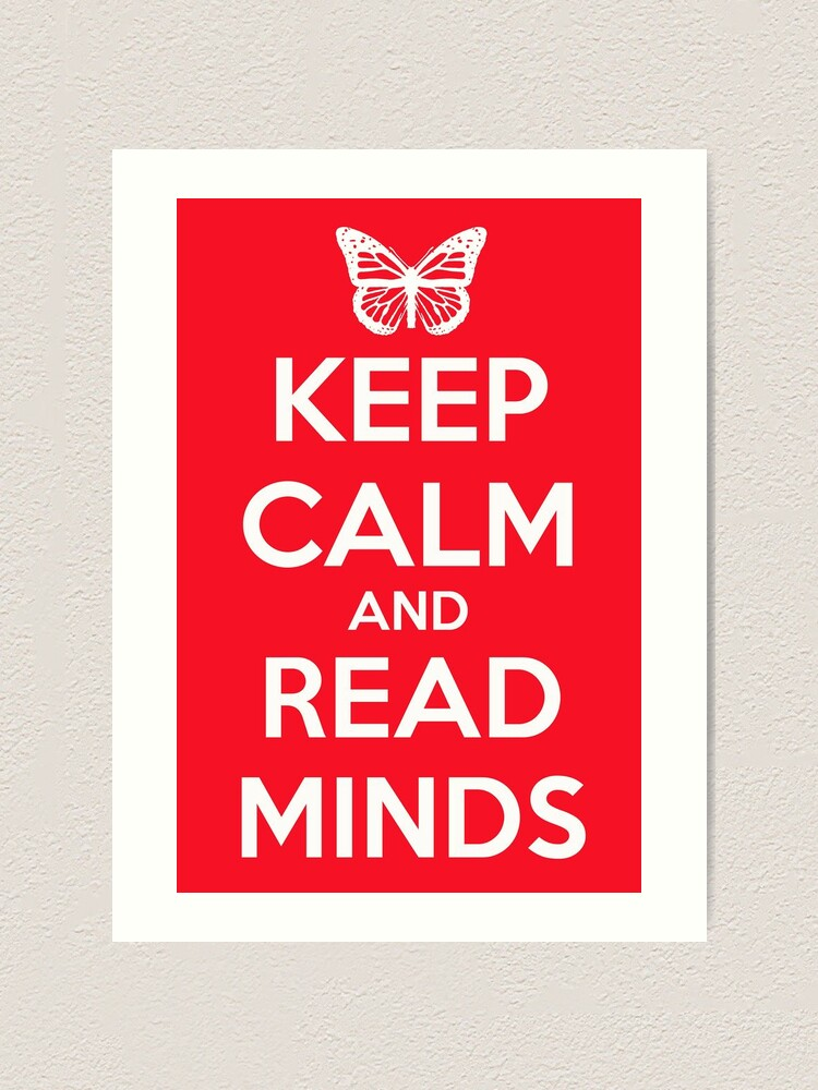 Alternate view of Keep Calm and Read Minds Art Print
