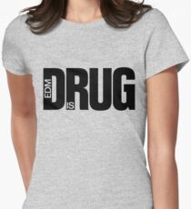 EDM is Drug T-Shirt