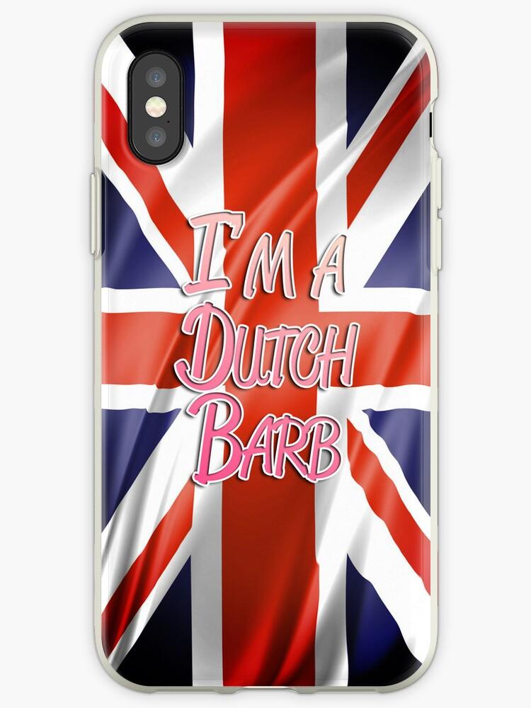 """I'm a Dutch Barb"" iPhone Case by MarajMagazine"