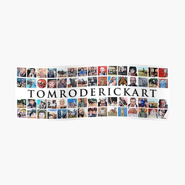 Tom Roderick Art Poster