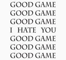 Good Game, I Hate You, Good Game.   Baseball  Sleeve