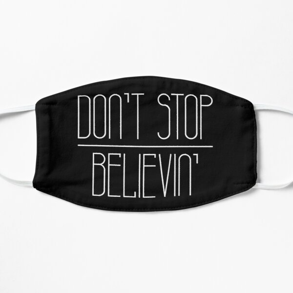 Don't stop believin' (white lettering) Mask