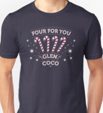 You Go Glen CoCo Unisex T-Shirt