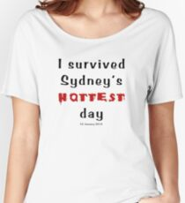 I survived Sydney's hottest day (Tee) black text Women's Relaxed Fit T-Shirt