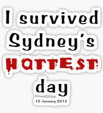 I survived Sydney's hottest day (Tee) black text Sticker