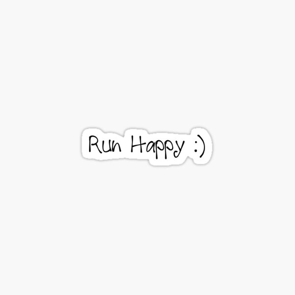 Run Happy  Sticker