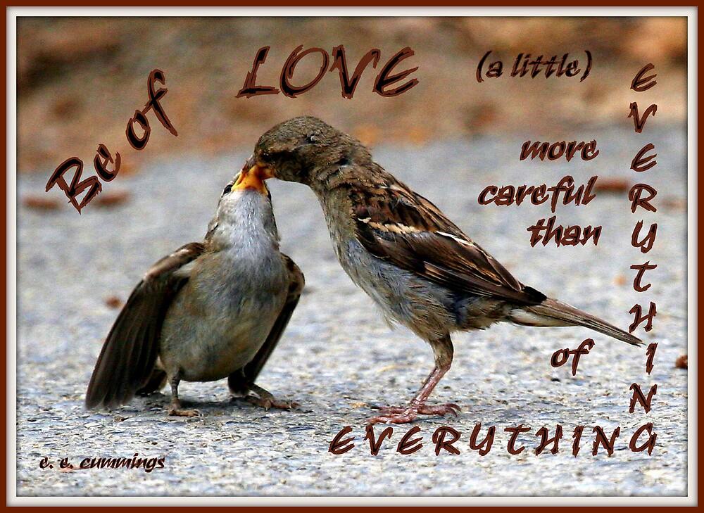 Be of Love by Paula Tohline  Calhoun