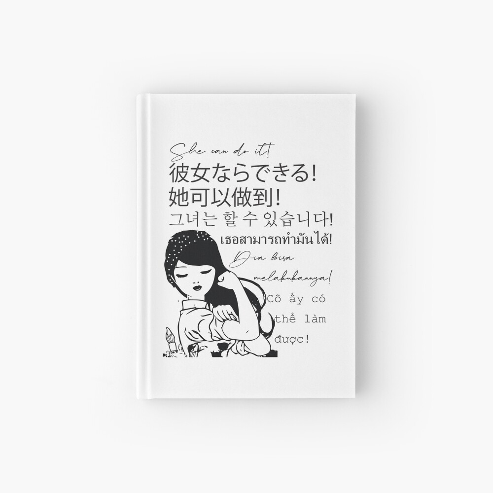 She can do It Asian languages | Motivational Quote Japanese, Chinese, Korean, Indonesian, Vietnamese, Thai | Asian Pride Hardcover Journal