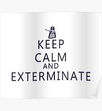 Keep Calm and Exterminate Dalek Poster