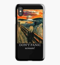 Don't Panic - Scream! iPhone Case/Skin