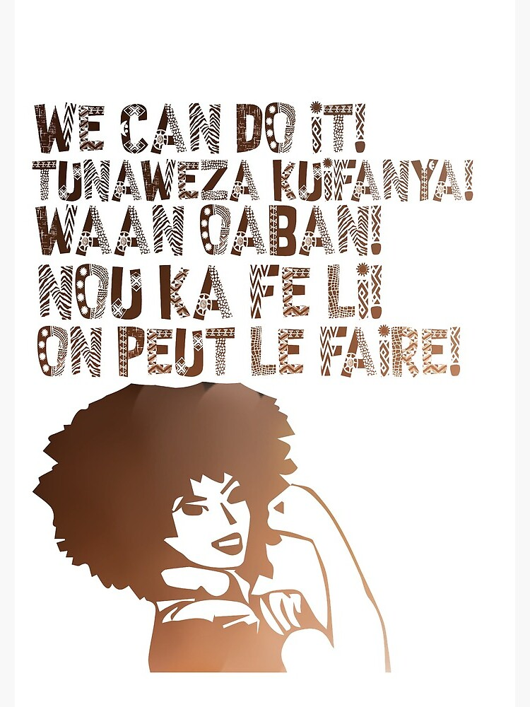 We can do It African languages | Motivational Quote Swahili, Afrikaans, French, Haitian Creole, Somali | Girl Boss by culturedsis