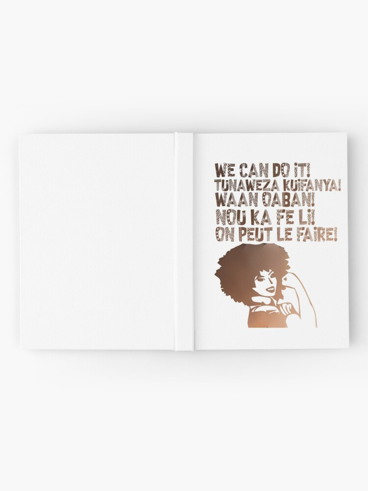 Alternate view of We can do It African languages | Motivational Quote Swahili, Afrikaans, French, Haitian Creole, Somali | Girl Boss Hardcover Journal