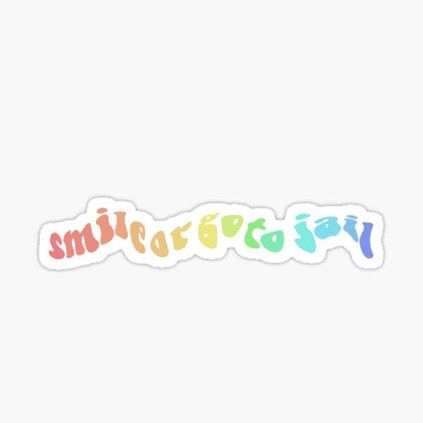 Souriez ou allez en prison Sticker