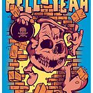 Hell Yeah! by myronmhouse