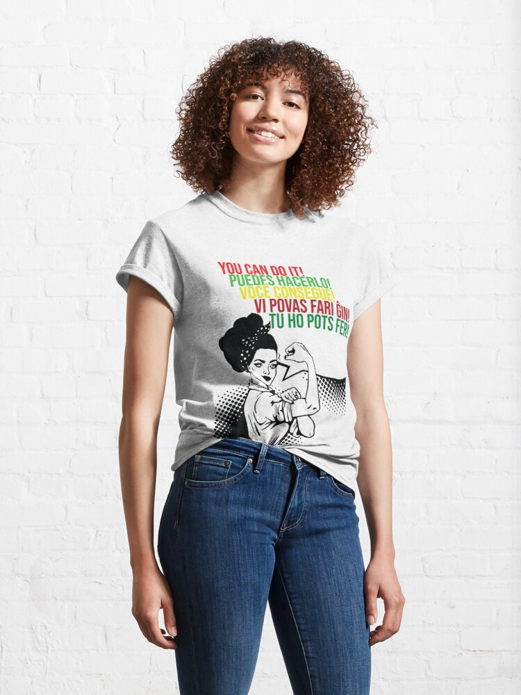 Alternate view of You can do It Central American languages | Quote Spanish, Portuguese, Catalan, Esperanto | Hispanic Woman SVG, Latin Pride Classic T-Shirt