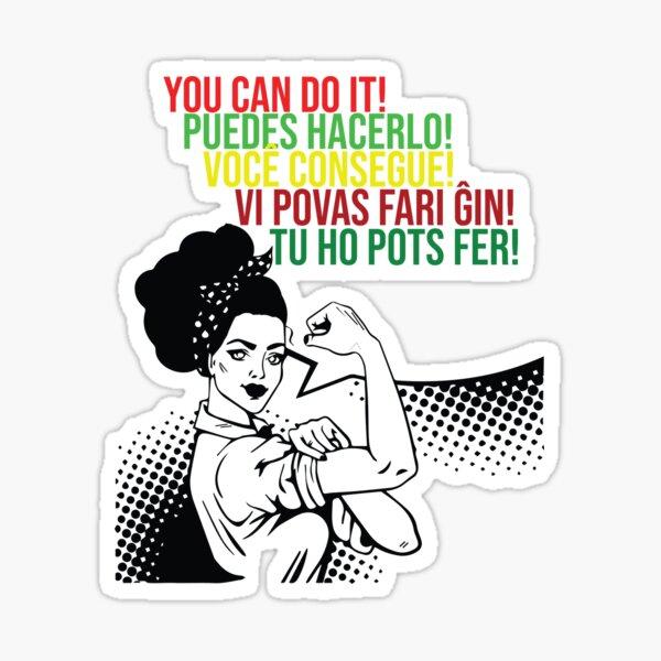 You can do It Central American languages | Quote Spanish, Portuguese, Catalan, Esperanto | Hispanic Woman SVG, Latin Pride Sticker