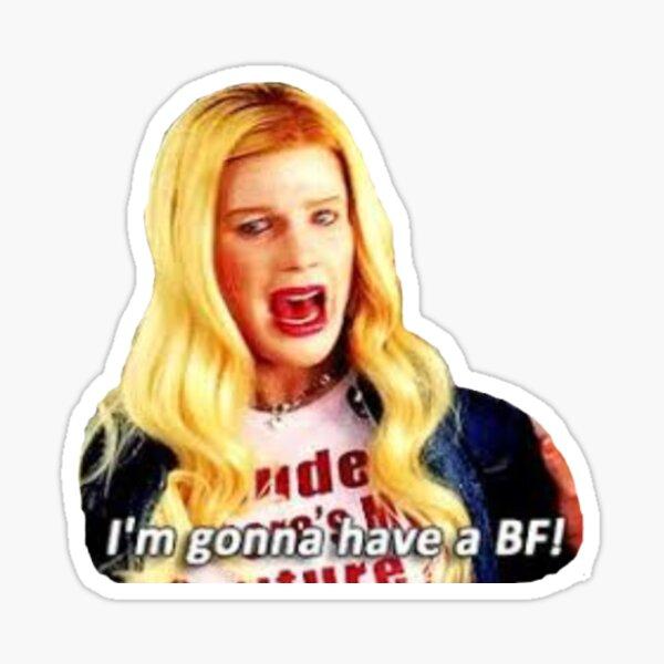 """chicas blancas """"voy a tener un novio!"""" Pegatina"""