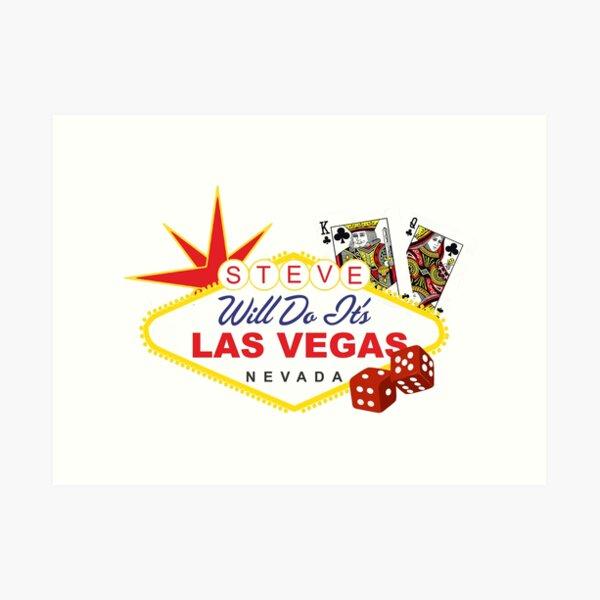 Steve Will Do It S Las Vegas Art Print By Canyonpoint Redbubble Vedi la nostra vegas shirt selezione dei migliori articoli speciali o personalizzati, fatti a mano dai nostri abbigliamento negozi. redbubble