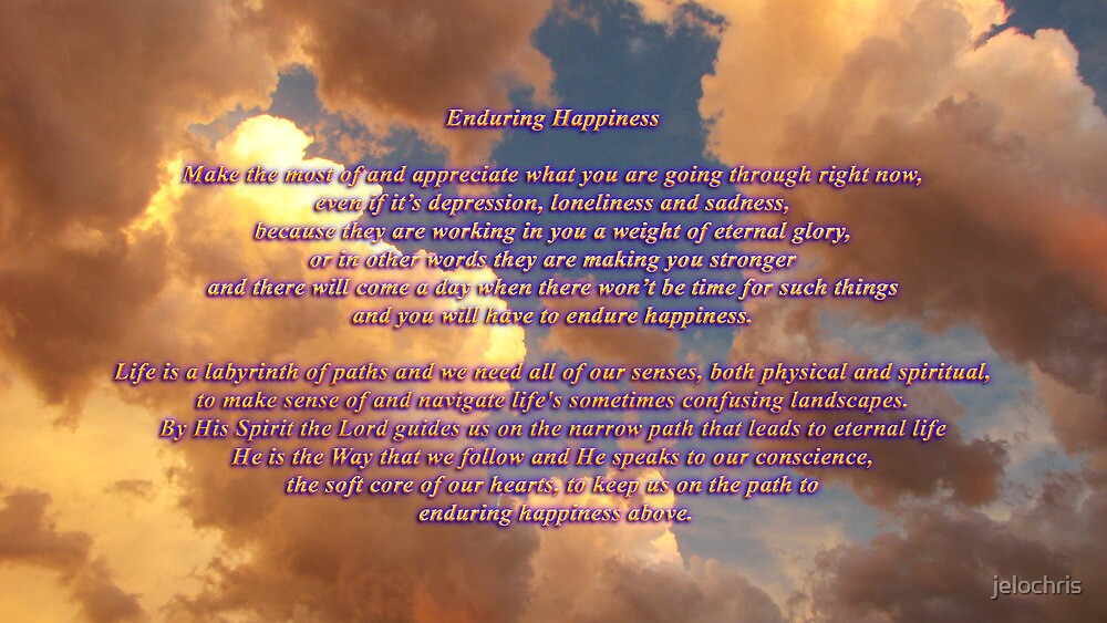 ENDURING HAPPINESS by jelochris