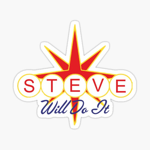 Steve Will Do It Gifts Merchandise Redbubble 1,520 likes · 1 talking about this. redbubble