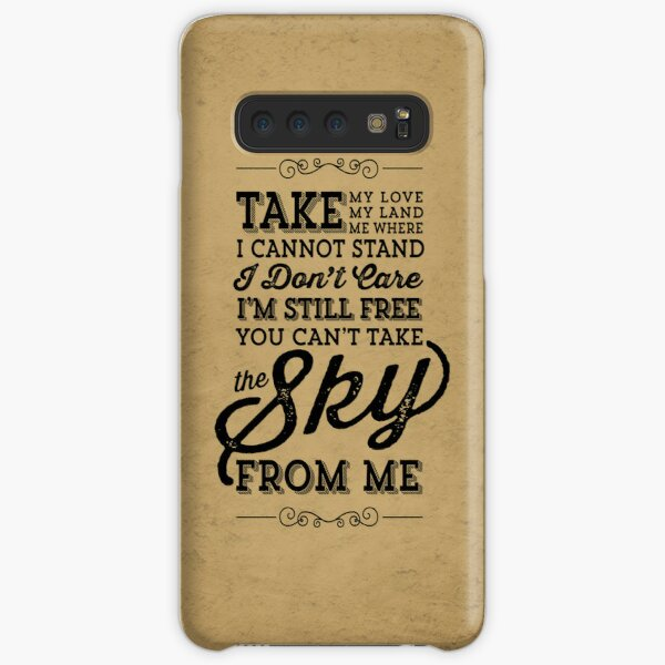 You Can't Take The Sky From Me Samsung Galaxy Snap Case