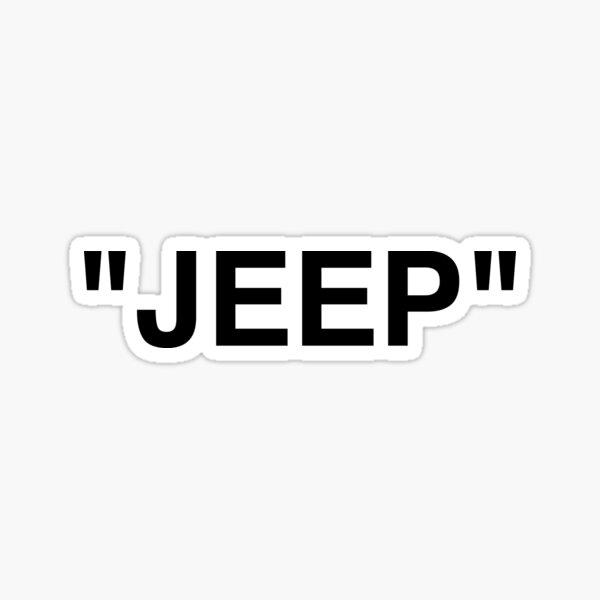 """JEEP"" | Off White Style Quotation Marks Hype Streetwear | Bumper Sticker Sticker"