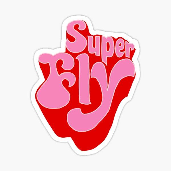 Super Fly Sticker