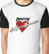 Denton - The Home of Happiness Graphic T-Shirt