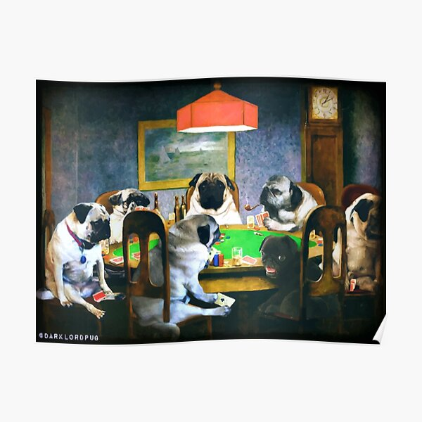 PUGS PLAYING POKER Poster