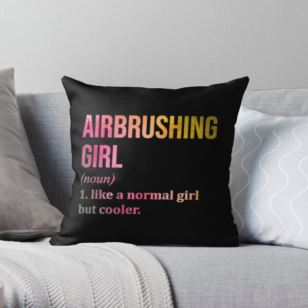 Airbrushing Girl Funny Saying in Watercolor Throw Pillow