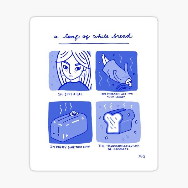 A Loaf Of White Bread-Blue Sticker