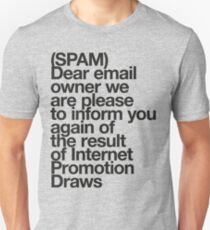 (Spam) Internet promotion draws! (Black type) Unisex T-Shirt