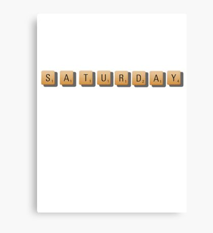 Saturday Canvas Print