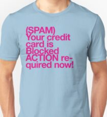 (Spam) Blocked! (Magenta type) Unisex T-Shirt