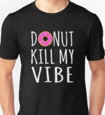 Donut Kill My Vibe Slim Fit T-Shirt