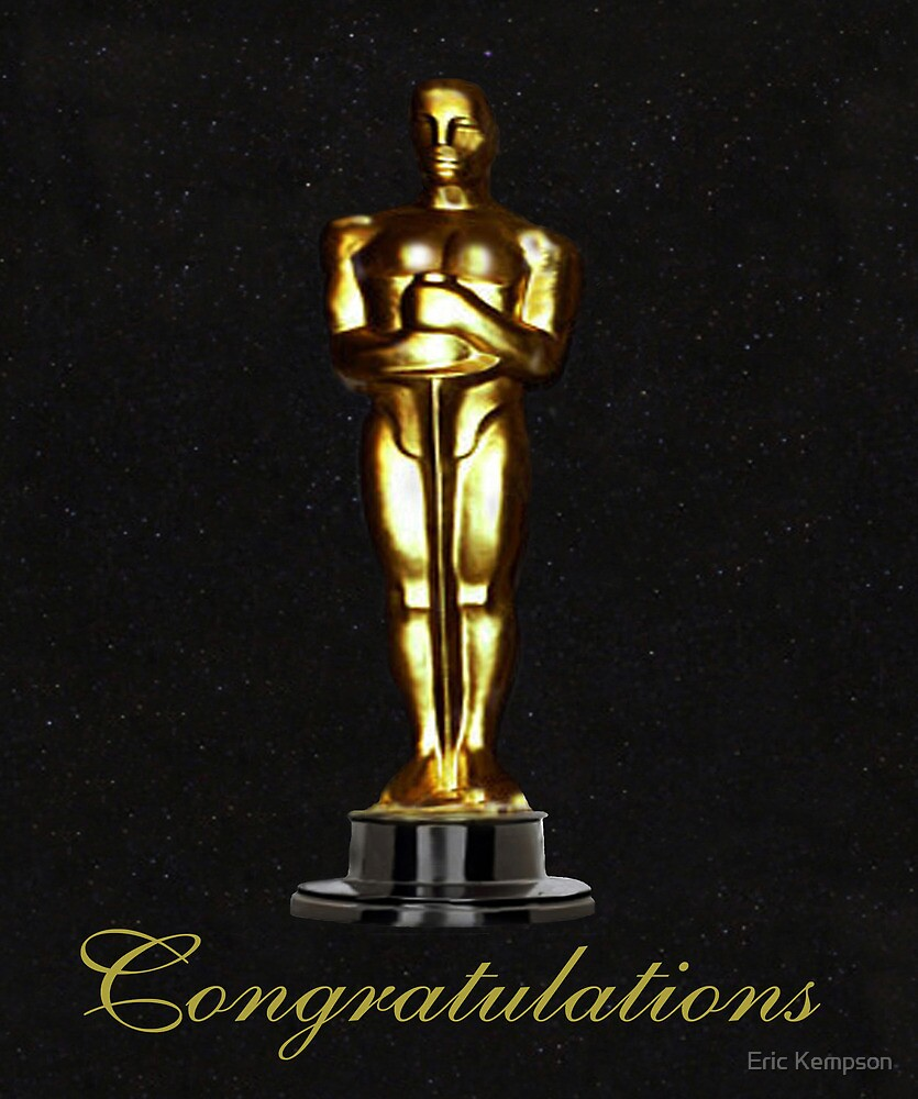 Oscars Congratulations by Eric Kempson