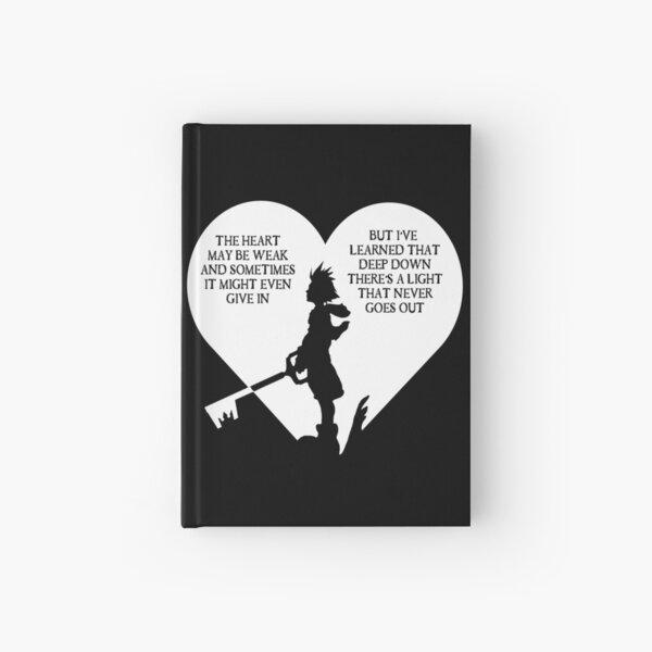 Kingdom hearts sora quote Hardcover Journal