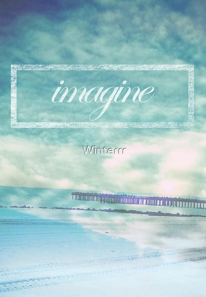 Imagine by Winterrr