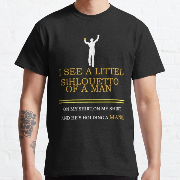 I See A Little Silhouetto Of A Man With Mango Classic T-Shirt