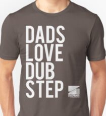 Dads Love Dubstep  T-Shirt