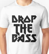 Drop The Bass (ferrum) [dark] Unisex T-Shirt