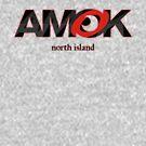 AMOK - north island by dennis gaylor