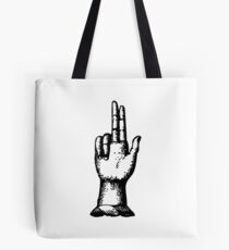 Give them two fingers Tote Bag