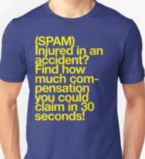(Spam) Injured! (Yellow type) Unisex T-Shirt