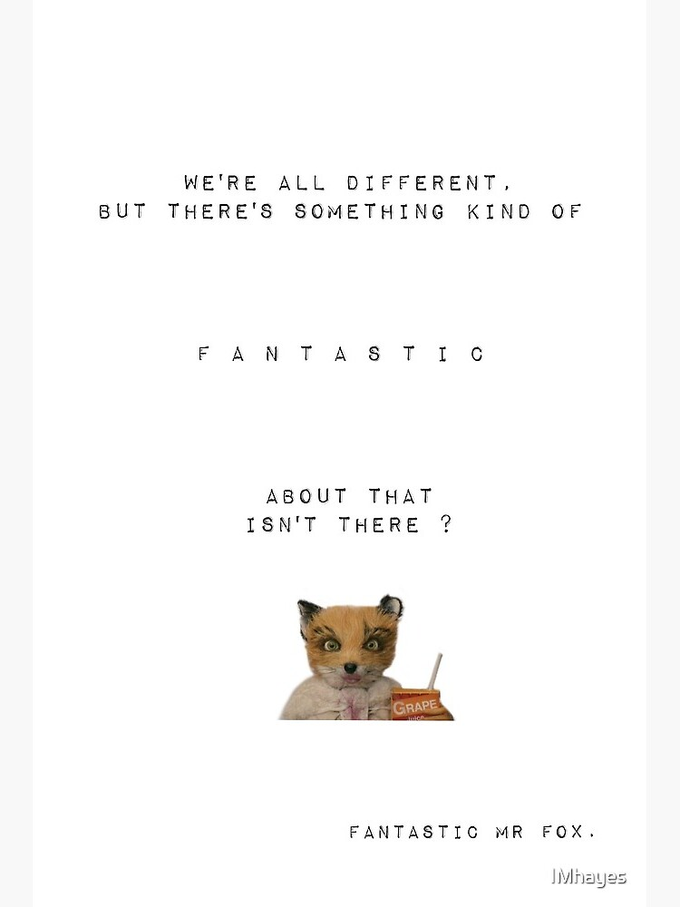 Fantastic Mr Fox Quote Art Board Print By Imhayes Redbubble